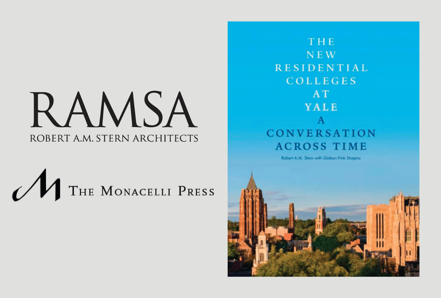 The New Residential Colleges at Yale: A Conversation Across Time Released by The Monacelli Press