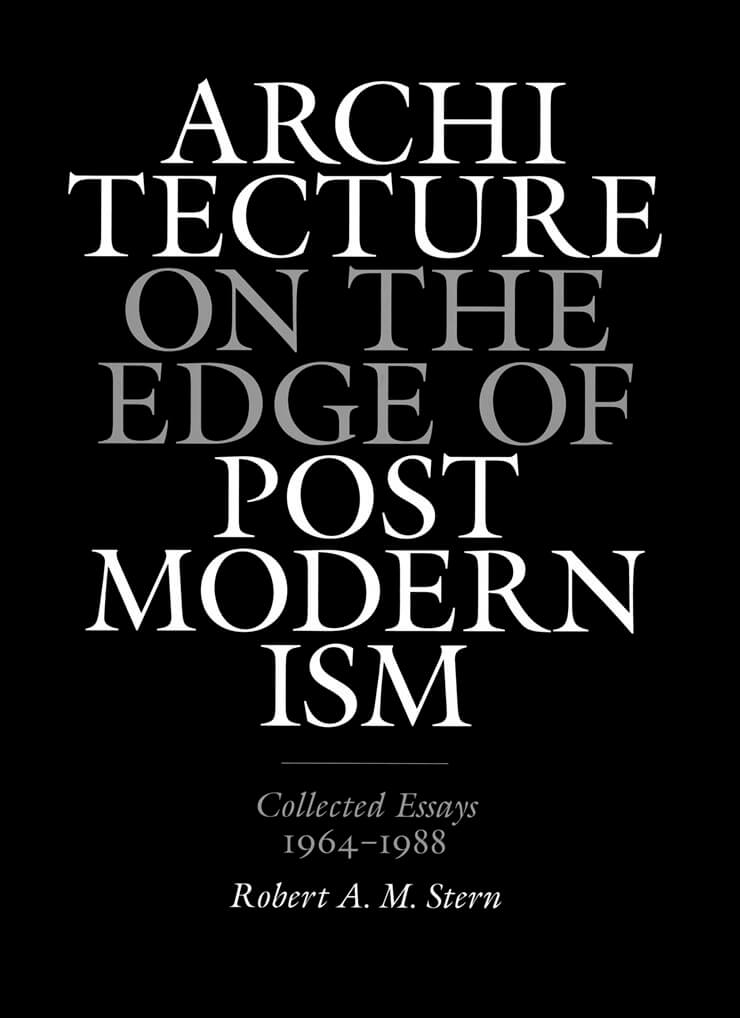 Architecture on the Edge of Postmodernism: Collected Essays 1964-1988