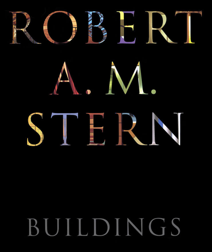 Robert A.M. Stern: Buildings